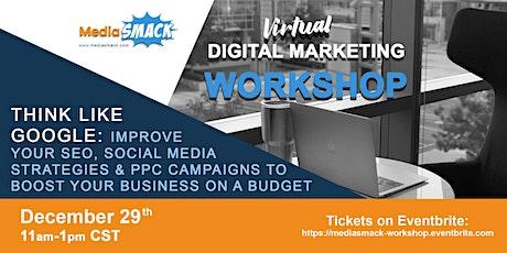 Virtual Digital Marketing Workshop - Think Like Google & Improve Your SEO tickets