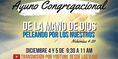Ayuno Congregacional 4 y 5 de diciembre entradas