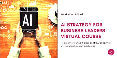 AI Strategy for Business Leaders and Executives tickets
