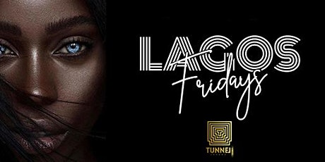 Lagos Friday Complimentary Entry tickets