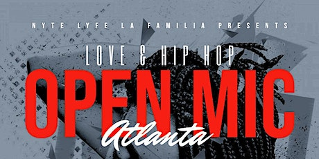 Love & Hip Hop Open Mic Atlanta tickets