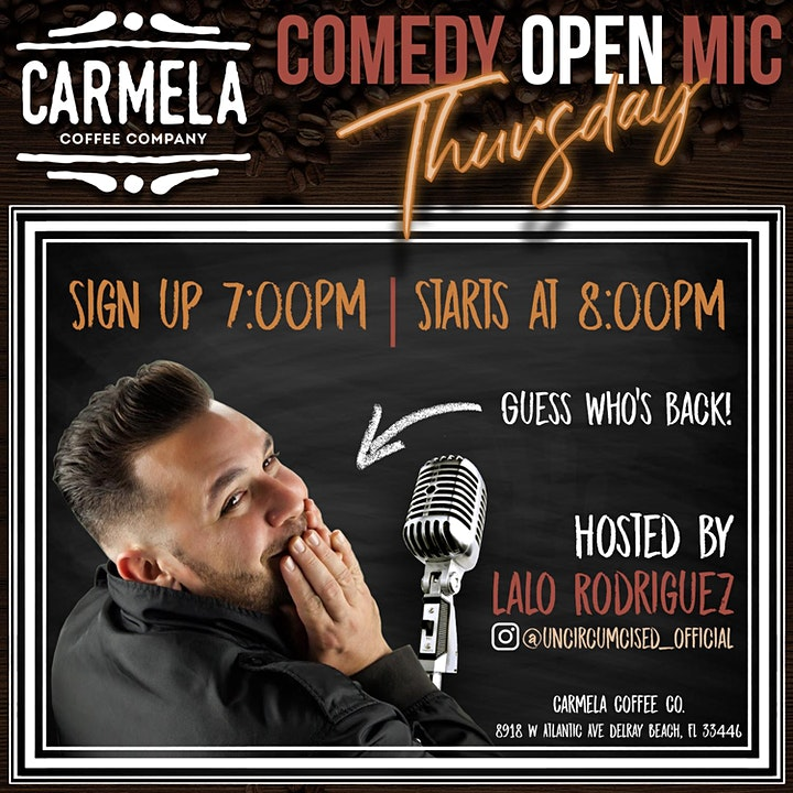 Thursday Night's - Comedy Open Mic @ Carmela Coffee Co. (Delray Beach) image