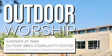 (BREA) Crossway Community Church - OUTDOOR Sunday Service on Dec 27 tickets