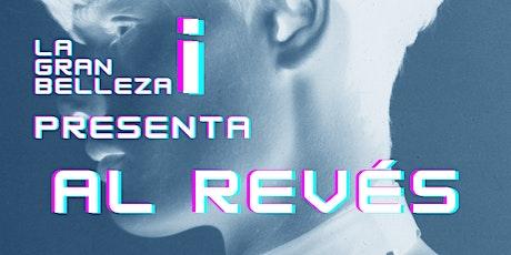 """Presentación nº11 de la revista La Gran Belleza: """"Al Revés"""" entradas"""