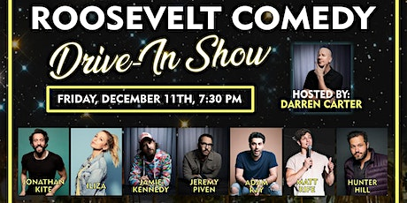 Roosevelt Comedy Drive in show 12/11/20 tickets