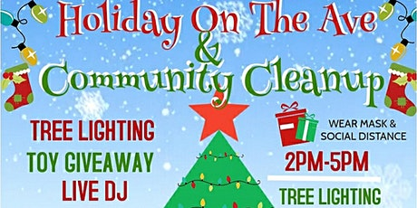 HOLIDAY ON THE AVE & COMMUNITY CLEANUP tickets