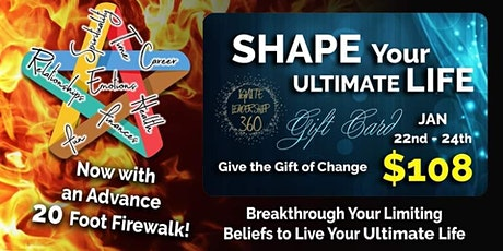 Shape Your Ultimate Life! with Firewalk tickets