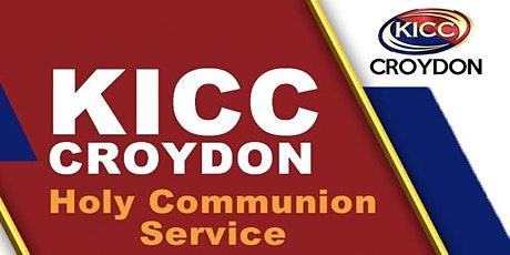 KICC CROYDON HOLY COMMUNION SERVICE - 06 DEC 2020 tickets