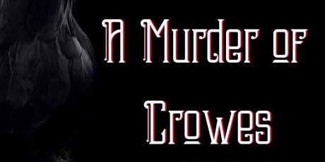 As Seen On 6abc! A Murder of Crowes: Virtual Murder Mystery (Jan. 2021) tickets