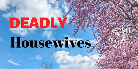 As Seen On 6abc! Deadly Housewives: Virtual Murder Mystery (Jan. 2021) tickets