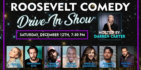 Roosevelt Comedy Drive in show 12/12/20 tickets