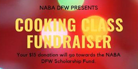 NABA DFW Cooking Class Fundraiser tickets