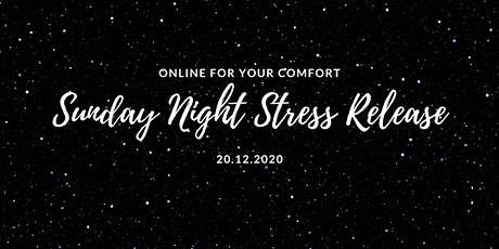 Sunday Night Stress Release Online Class tickets