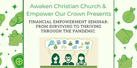ACC & EOC's Financial Empowerment :From Surviving to Thriving in a Pandemic tickets
