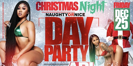 Naughty & Nice Day Party Hosted By Ari tickets