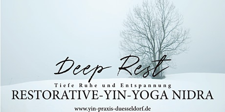 DEEP REST Restorative-Yin-Yoga Nidra Tickets
