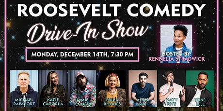 Roosevelt Comedy Drive in show 12/14/20 tickets