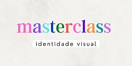 Masterclass | Identidade Visual ingressos