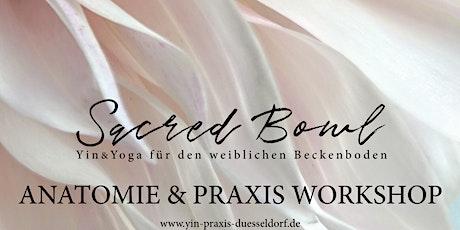 SACRED BOWL - Yin & Yoga für den weiblichen Beckenboden Tickets