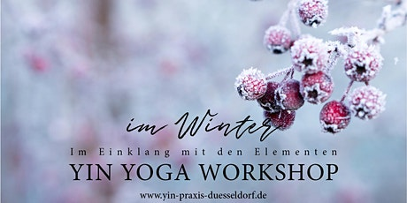 Im Winter - Yin Yoga, TCM, Akupressur, Selbstfürsorge Workshop Tickets