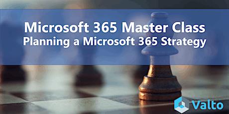 Microsoft 365 Masterclass: Planning a Microsoft 365 Strategy tickets