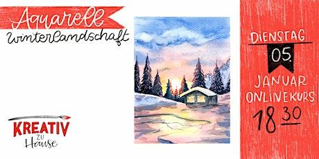 Aquarellkurs Winterlandschaft -  Live Onlinekurs- Kreativ zu Hause Tickets