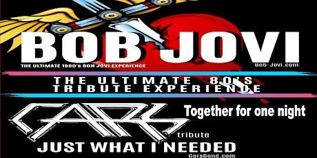 The Cars ( A Tribute) & Bob Jovi tickets