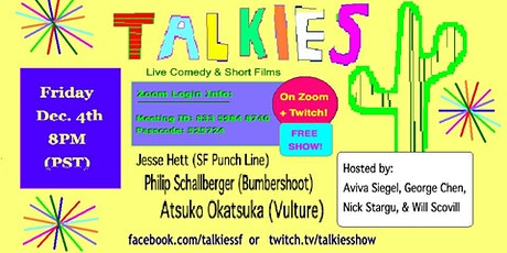 TALKIES:Live Comedy and Short Films (on Zoom) tickets