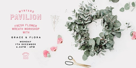 Christmas Wreath Workshop with Grace and Flora tickets