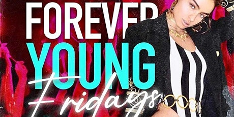 Forever Young Friday's tickets