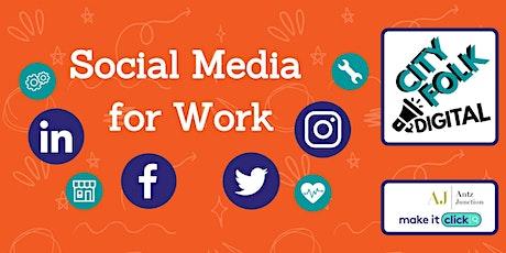 Social Media for Work - Free Webinar tickets
