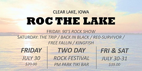 ROC THE LAKE - An Unforgettable Two Day Rock Festival - 21 & OVER EVENT tickets
