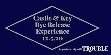 Castle & Key Rye Release Experience tickets