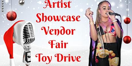 Artist Showcase, Vendor Fair & Toy Drive tickets