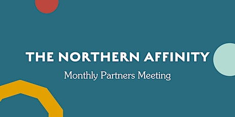 The Northern Affinity Partner Meeting tickets