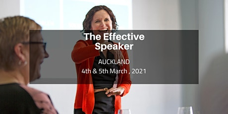 The Effective Speaker - Auckland   4th & 5th March 2021 tickets