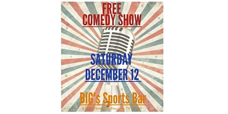 Comedy Show- Big's Sports Bar tickets