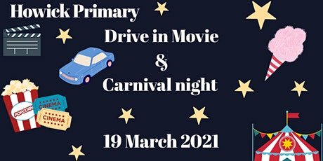 Howick Primary School Drive-In Cinema and Carnival tickets