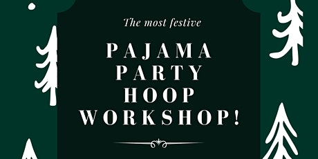 Pajamas and Hoops Party ! tickets