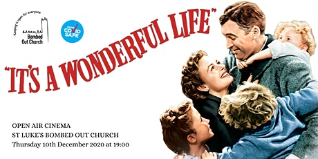 Bombed Out Church Open Air Cinema - It's A Wonderful Life tickets
