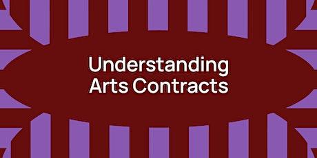 Understanding Arts Contracts tickets