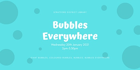 Bubbles Everywhere tickets