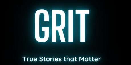GRIT Storytelling Basics(Free 90-Minute Workshop) tickets