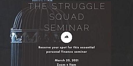 The Struggle Squad - Essentials tickets