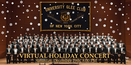 University Glee Club of NYC  Virtual Holiday Concert with SoHarmoniums tickets