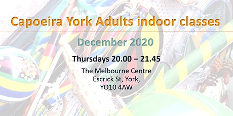 December 2020 - Capoeira Adult Class [indoors] @Melbourne Centre tickets