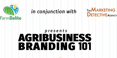 Agribusiness Branding 101 Part 2 of 5 tickets