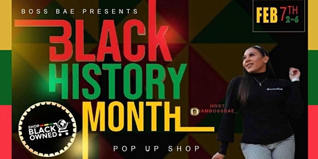 Boss Bae Black History Month Pop Up Shop tickets