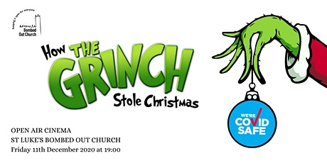 Bombed Out Church Open Air Cinema - How The Grinch Stole Christmas tickets
