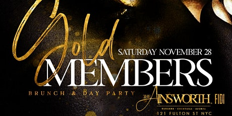 Gold Members Brunch Day Party Ainsworth FIDI prefix 2 hr Unlimited Drinks tickets